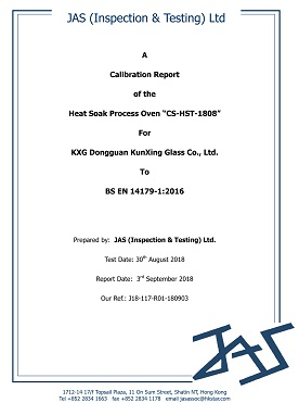 Dongguan Kunxing Glass Factory BS EN14179-1:2016 Heat Soaked Test for Toughened Glass